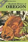 Roadside History of Oregon by Bill Gulick 9780878422524 Paperback 2010