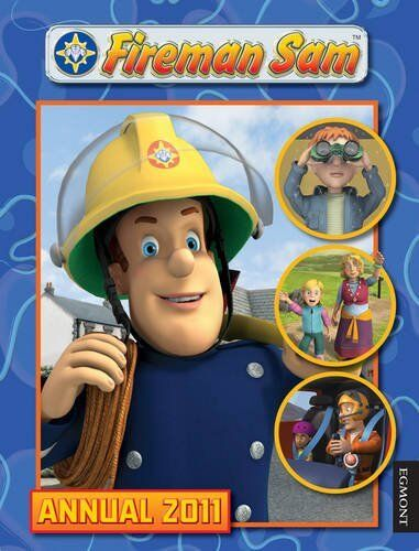"""Fireman Sam"" Annual 2011,Leah James, Laura Milne"