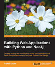 Building Web Applications with Python and Neo4j by Sumit Gupta (Paperback, 2015)