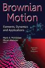 Brownian Motion: Elements, Dynamics & Applications by Nova Science Publishers Inc (Hardback, 2015)