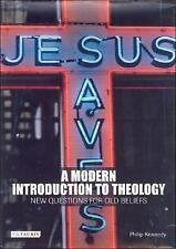 A Modern Introduction to Theology: New Questions for Old Beliefs (Introductions