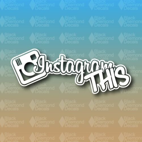 "Instagram This 8/"" Custom Vinyl Decal JDM"