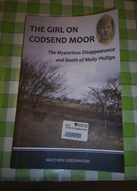 The Girl on Codsend Moor Molly Phillips by Mathew Greenwood Paperback 2016