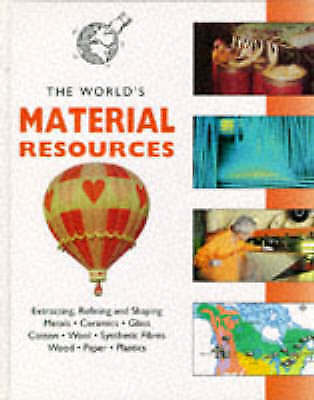 The World's Resources: Material Resources (The World's Resources) by Kerrod, Ro