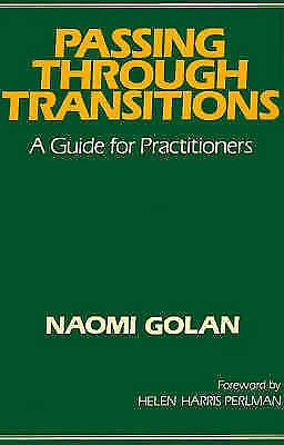Passing Through Transitions by Golan, Naomi