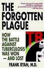 The Forgotten Plague by Catherine Ryan (Paperback, 1994)