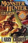 Monster Hunter Legion by Larry Correia (Hardback, 2012)