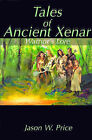 Tales of Ancient Xenar: Warrior's Lore by Jason W Price (Paperback / softback, 2000)