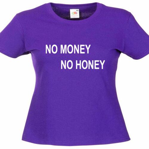 NO MONEY NO HONEY Femme Thaïlande Lady Fit T Shirt