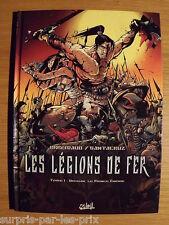 LES LEGIONS DE FER TOME 1 BRREMAUD - SANTACRUZ BD Ed Soleil