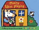 Maisy Likes Playing by Lucy Cousins (Board book, 2009)