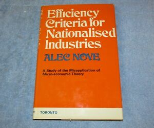 Vtg-1973-EFFICIENCY-CRITERIA-FOR-NATIONALISED-INDUSTRIES-Alec-Nove-HC-DJ-J417
