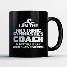 Rhythmic Gymnastics Coach Coffee Mug - Rhythmic Gymnastics Coach Is Never Wrong