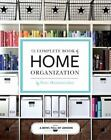 The Complete Book of Home Organization by Toni Hammersley and abowlfulloflemons.com Satff (2016, Paperback)