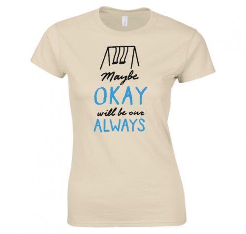 """La faute dans nos étoiles /""""peut-être ok sera notre toujours/"""" Mesdames t-shirt nouveau"""