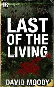 Last of the Living by David Moody (signed paperback)