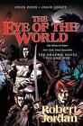 The Eye of the World: The Graphic Novel, Volume One by Professor of Theatre Studies and Head of the School of Theatre Studies Robert Jordan, Chuck Dixon (Paperback / softback, 2013)
