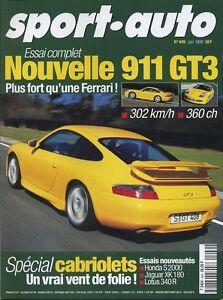 SPORT-AUTO-n-449-Juin-1999-PORSCHE-911GT3-HONDA-S2000-JAGUAR-XK180-LOTUS-340R