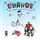 Change: Be the Change You Want to See in the World by Darren Vincent (Paperback / softback, 2015)