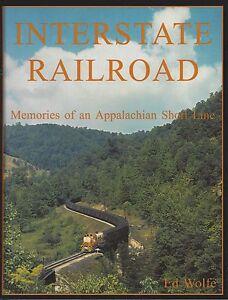 INTERSTATE-RAILROAD-Memories-of-an-Appalachian-Short-Line-NEW-BOOK