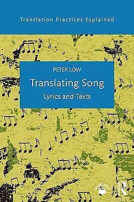 Translating Song. Lyrics and Texts by Low, Peter (Paperback book, 2016)