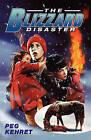 The Blizzard Disaster by Peg Kehret (Paperback, 1998)
