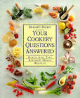 Your Cookery Questions Answered: An Illustrated A-Z Guide to the Hows, Whys and Whens of Cooking by Reader's Digest (Hardback, 1997)