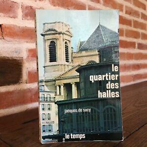 Jacques de Sacy El Cuarto Las Halles París Ilustrado El Temps 1969