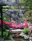 Japanische Gärten von Charles Chesshire (2012, Gebundene Ausgabe)