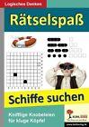 Rätselspaß Schiffe suchen von Kohl-Verlag (2013, Taschenbuch)