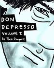 Don Depresso, Volume I: Comics about a Depressed Guy by Ruji Chapnik (Paperback / softback, 2012)