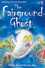 The Fairground Ghost by Felicity Everett (Paperback, 2002)