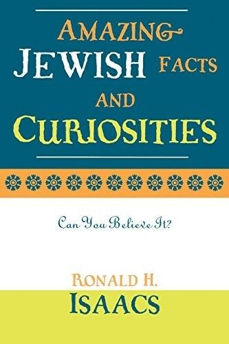 1 of 1 - Very Good, Amazing Jewish Facts and Curiosities: Can You Believe It?, Isaacs, Ro