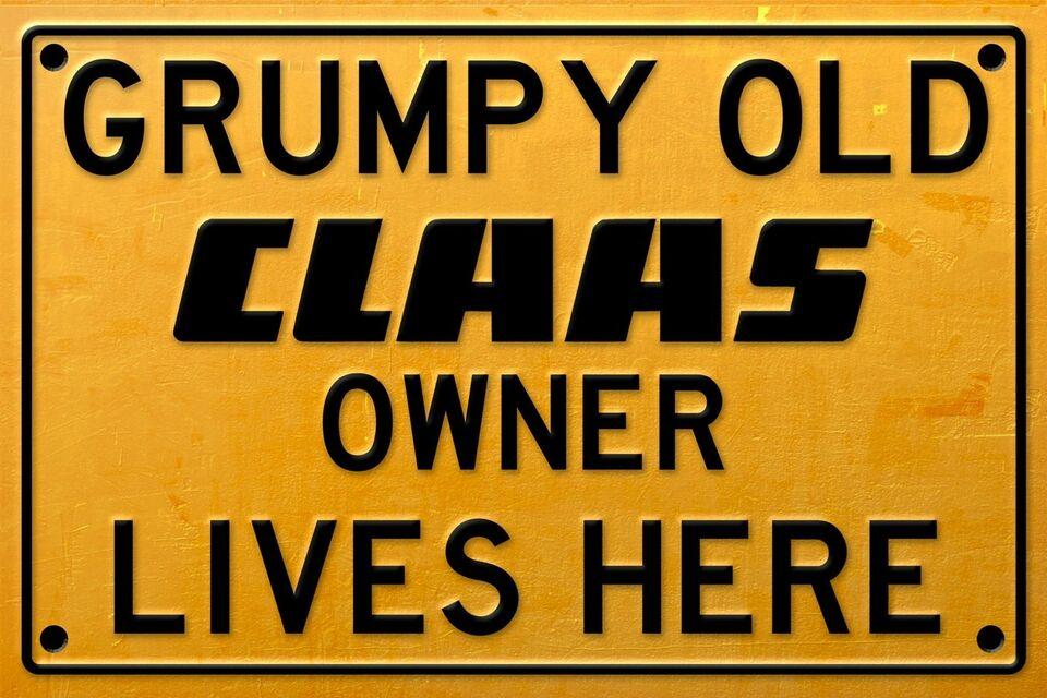 Skilte, Claas grumpy old owner lives here metalskilte