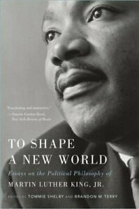 To-Shape-a-New-World-Essays-on-the-Political-Philosophy-of-Mart-9780674237834
