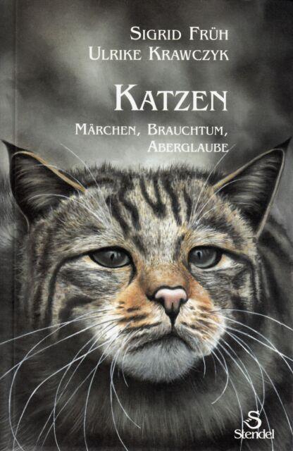 *- KATZEN - Märchen, BRAUCHTUM, Aberglaube - Sigrid FRÜH/U. KRAWCZIK tb (2002)