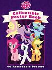 My Little Pony: Friendship Is Magic: Collectible Poster Book by Miranda Skeffington (Paperback / softback, 2014)