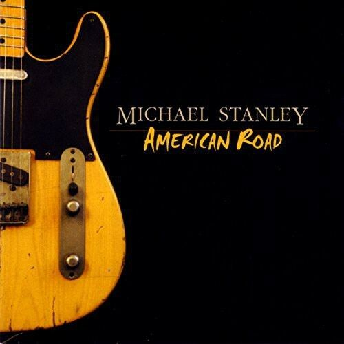 Michael Stanley - American Road [New CD]