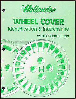 Hollander Foreign Wheel Cover Hub Cap Interchange Book 12th Edition Import