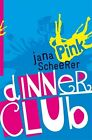 Dinner Club von Jana Scheerer (2013, Kunststoff-Einband)