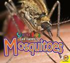 Mosquitoes by Aaron Carr (Hardback, 2015)