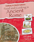 Food and Cooking in Ancient Rome by Mr Clive Gifford (Hardback, 2010)