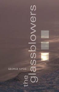 The-Glassblowers-by-George-Sipos-Paperback-softback-2010