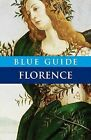 Blue Guide Florence by Alta Macadam (Paperback, 2011)