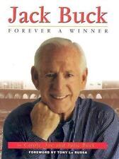 Jack Buck : Forever a Winner by Joe, Carole and Julie Buck (2003, Paperback / Ha