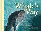 Whale's Way by Johanna Johnston (Hardback, 2015)