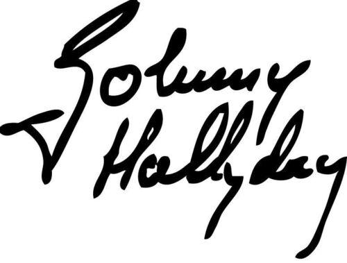 sticker signature johnny hallyday  rock et n/'roll Tailles é couleurs au choix