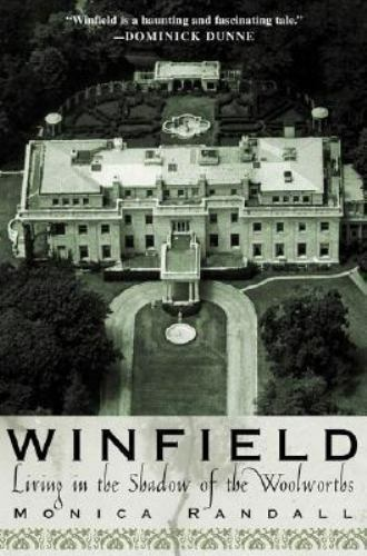 Winfield : Living in the Shadow of the Woolworths by Monica Randall (2003,...