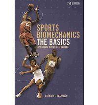 1 of 1 - Sports Biomechanics: The basics: Optimizing Human Performance by Blazevich, Ant