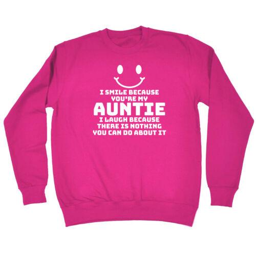 Drôle Enfants Sweat-Je sourire parce que vous êtes ma tante